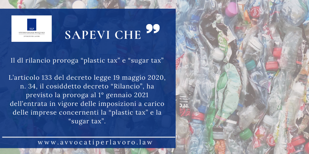 """Il dl rilancio proroga """"plastic tax"""" e """"sugar tax"""""""