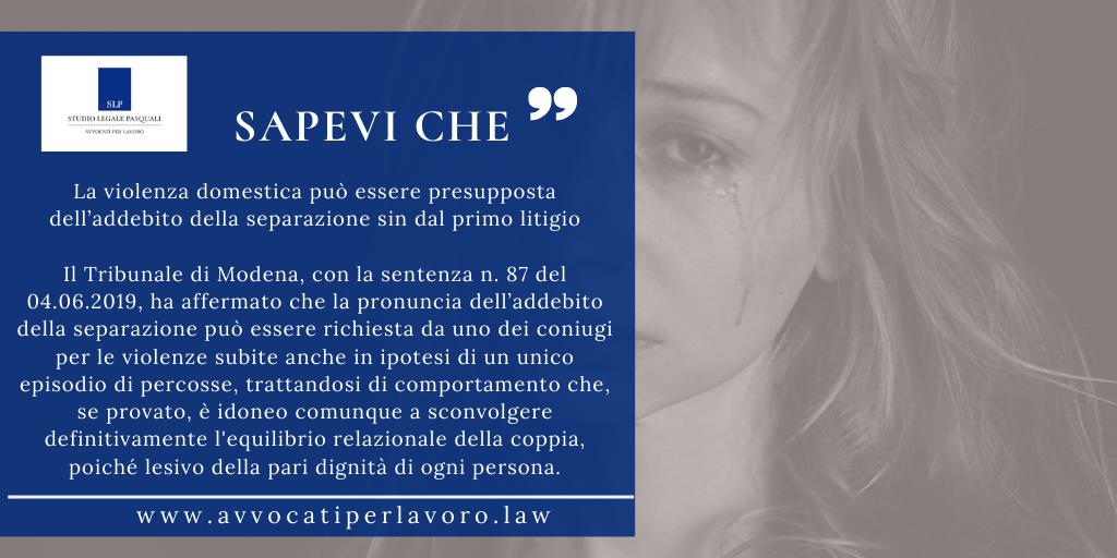 La violenza domestica può essere presupposta dell'addebito della separazione sin dal primo litigio