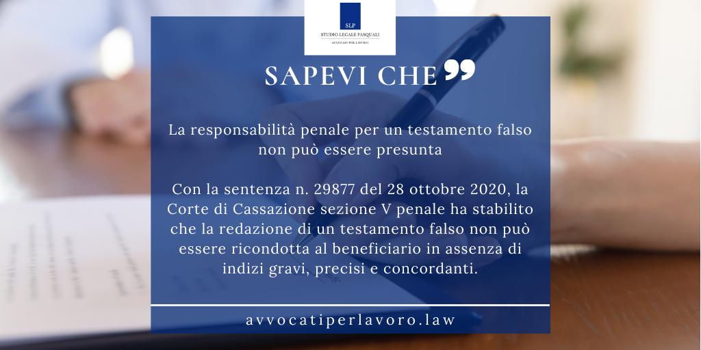 La responsabilità penale per un testamento falso non può essere presunta
