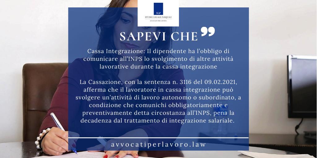 Cassa Integrazione: Il dipendente ha l'obbligo di comunicare all'INPS lo svolgimento di altre attività lavorative durante la cassa integrazione